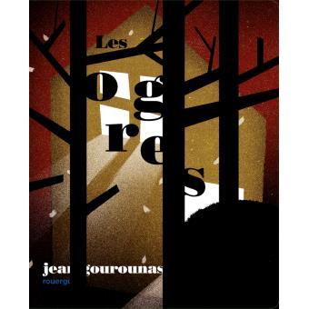 couverture des Ogres de J. Gourounas